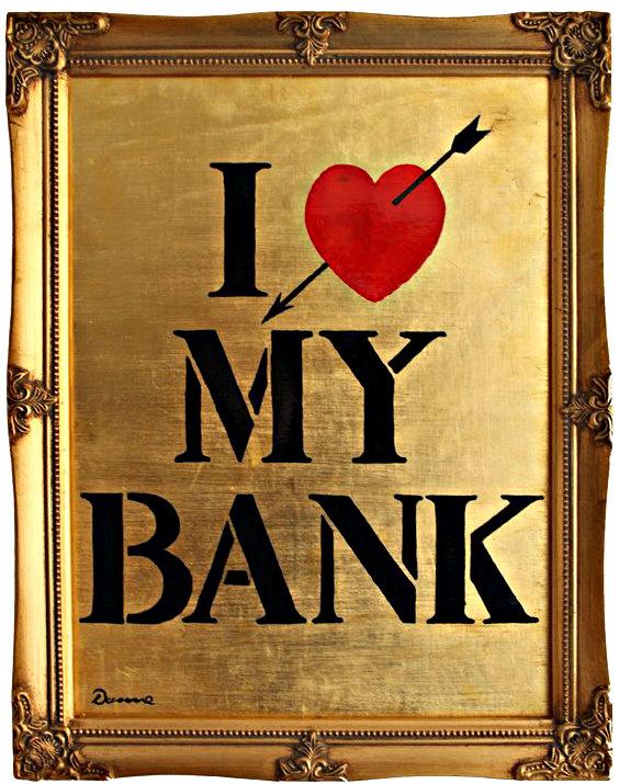 i-love-my-bank